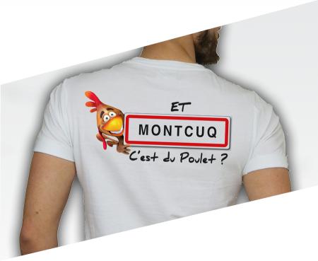 ---></a>   T-shirt Et Montcuq c'est du poulet